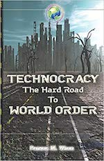Technocracy The Hard Road